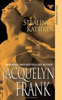 Stealing Kathryn by  Jacquelyn Frank - Paperback - 2010 - from The Book Women and Biblio.com