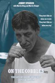 On the Cobbles: The Life of a Bare Knuckle Gypsy Warrior