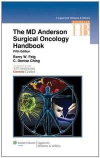 The M.D. Anderson Surgical Oncology Handbook (Lippincott Williams & Wilkins Handbook Series)