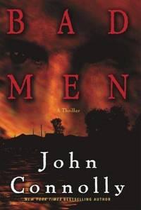 Bad Men. A Thriller