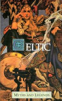 Celtic (Myths and Legends series) by  T W Rolleston  - Hardcover  - 1976  - from Books of Garten (SKU: 11440)