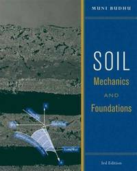 Soil Mechanics and Foundations by Muni Budhu - Paperback - 3rd - from textbookforyou (SKU: 187)