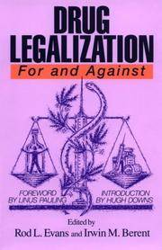 Drug Legalization: For and Against (For & Against Series)