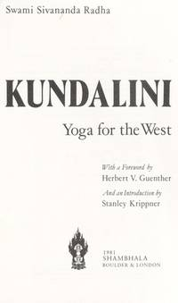 Kumdalini Yoga for the West