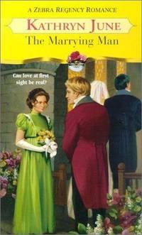 The Marrying Man (Zebra Regency Romance) by Kathryn June - Paperback - from Discover Books (SKU: 3202126125)