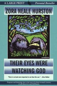 image of Their Eyes Were Watching God (G. K. Hall Large Print Perennial Bestseller Collection)