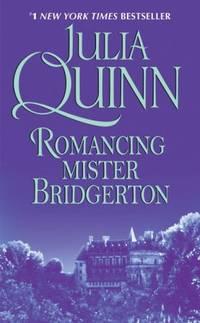 image of Romancing Mister Bridgerton (Bridgerton Series, Book 4)