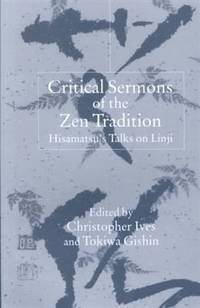 Critical Sermons of the Zen Tradition: