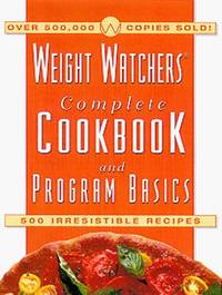 The Weight Watchers Complete Cookbook and Program Basics