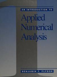 An Introduction to Applied Numerical Analysis