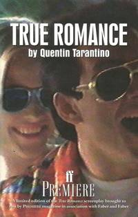 TRUE ROMANCE.** by  QUENTIN: TARANTINO** - Paperback - UK,8vo wraps,limited 1st edn. - from R. J. A. PAXTON-DENNY. (SKU: rja2009)
