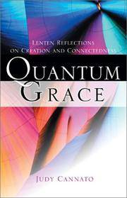 Quantum Grace: Lenten Reflections on Creation and Connectedness