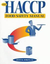 The HACCP Food Safety Manual [Paperback] [Jan 23, 1995] Loken, Joan K