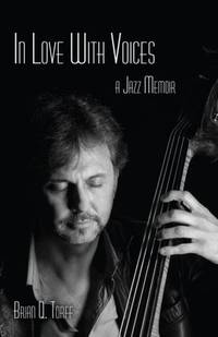 In Love With Voices: A Jazz Memoir
