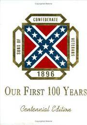 Sons of Confederate Veterans, 1896: Our First 100 Years, Centennilal Edition