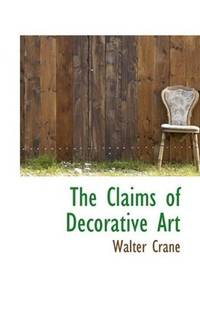 The Claims Of Decorative Art