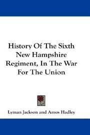 History Of The Sixth New Hampshire Regiment, In The War For The Union