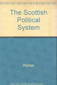 THE SCOTTISH POLITICAL SYSTEM (Third Edition)