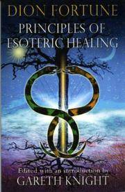 PRINCIPLES OF ESOTERIC HEALING (new edition)