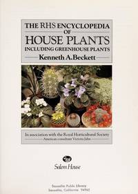 The RHS Encyclopedia of House Plants Including Greenhouse Plants
