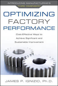 Optimizing Factory Performance: Cost-Effective Ways to Achieve Significant and S