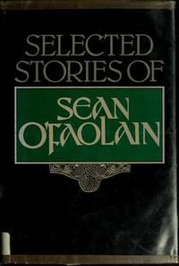 Selected Stories Of Sean O'Faolain