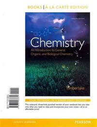 image of Chemistry: An Introduction to General, Organic, and Biological Chemistry, Books a la Carte Plus MasteringChemistry with eText -- Access Card Package (12th Edition)