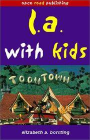 L.A. With Kids, 1st Edition