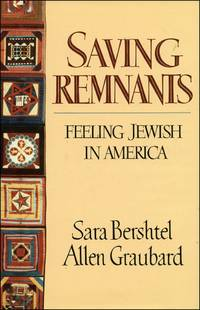 Saving Remnants: Feeling Jewish in America