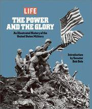 The Power & The Glory: An Illustrated History Of The U. S. Military