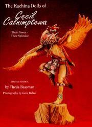 The Kachina Dolls of Cecil Calnimptewa: Their Power Their Splendor