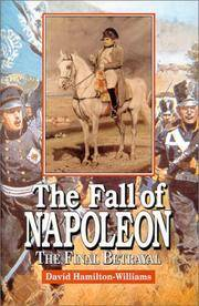 Fall of Napoleon, the Final Betrayal