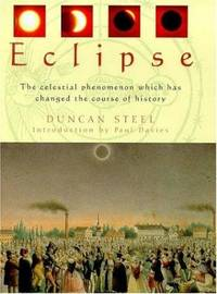 Eclipse: The Celestial Phenomenon Which Has Changed the Course of History