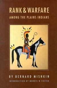 Rank and Warfare among the Plains Indians