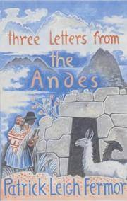 Three Letters from the Andes by Patrick Leigh Fermor - Paperback - January 2005 - from Magus Books (SKU: 1214727)