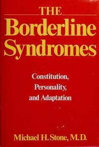 The borderline syndromes: