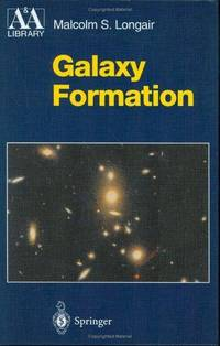 Galaxy Formation (Astronomy and Astrophysics Library)