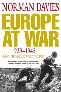 Europe at War 1939 - 1945 - No Simple Victory