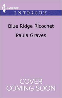 Blue Ridge Ricochet (The Gates: Most Wanted)