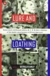 Lure and Loathing: Essays On Race,Identity,& the Ambivalence of Assimilation