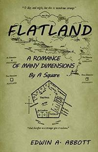 image of Flatland: A Romance of Many Dimensions (by a Square)