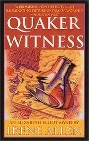 Quaker Witness (An Elizabeth Elliot Mystery)