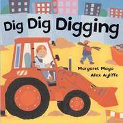 Dig, Dig, Digging