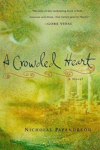 A Crowded Heart (UK Title : Father Dancing : An Invented Memoir