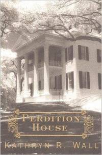 Perdition House: A Bay Tanner Mystery
