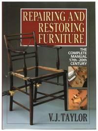 Repairing and Restoring Furniture