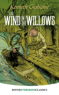 The Wind in the Willows (Dover Children's Evergreen Classics) by  Kenneth Grahame - from Good Deals On Used Books (SKU: 00016056947)