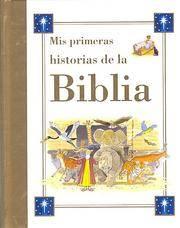 Mis Primeras Historias de la Biblia (Spanish Edition)