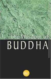 The Wisdom Of Buddha (Wisdom Library)
