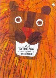image of 1, 2, 3 To The Zoo (Turtleback School & Library Binding Edition)